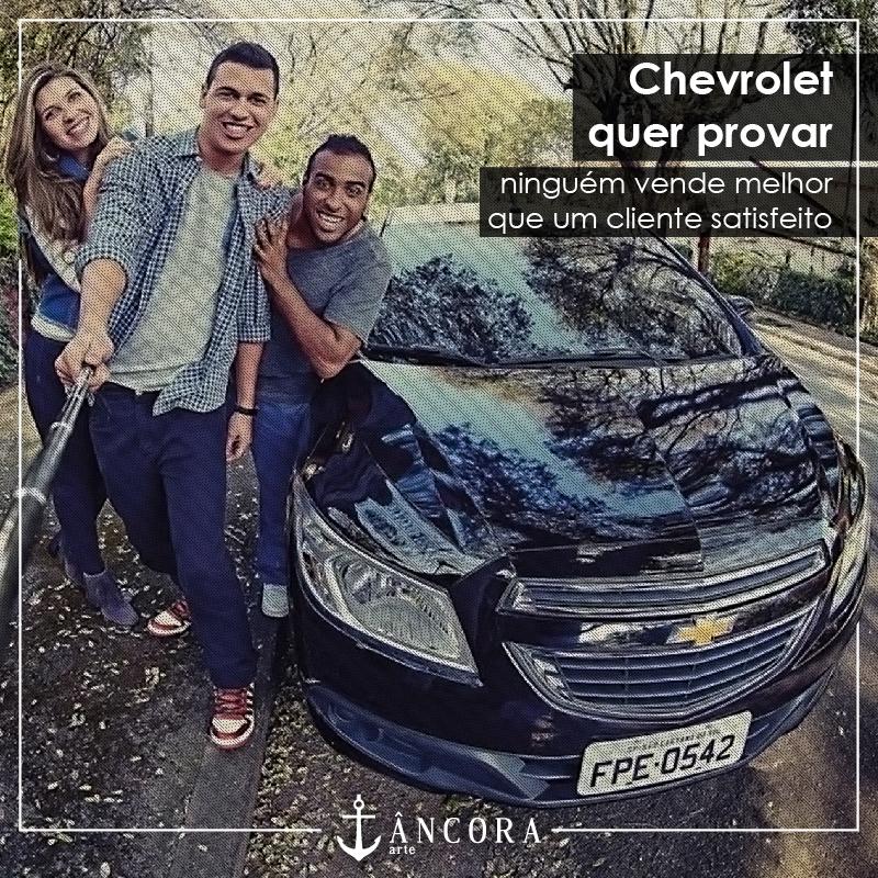 Chevrolet quer provar que ninguém vende melhor que um cliente satisfeito