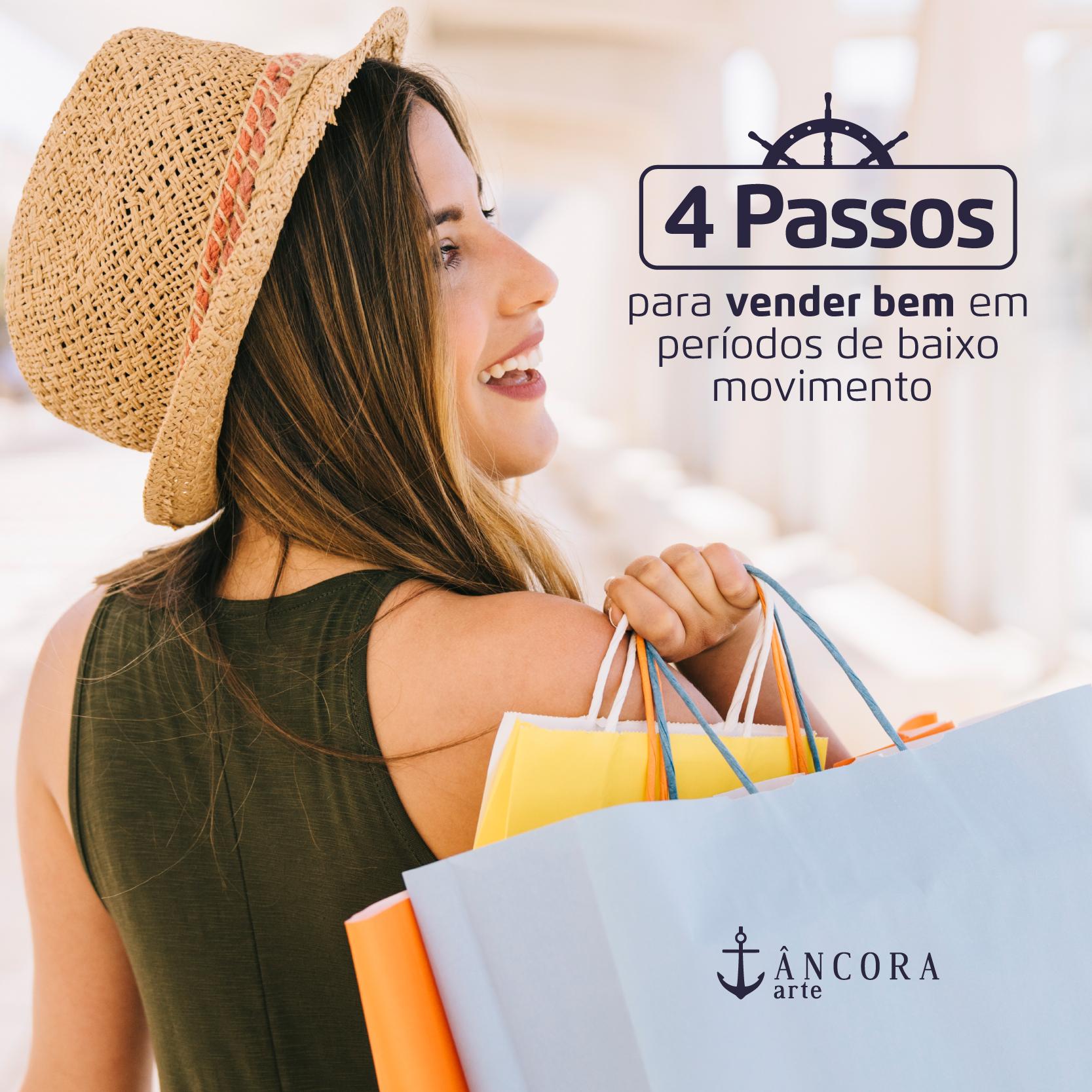 4 PASSOS PARA VENDER BEM EM PERÍODOS DE BAIXO MOVIMENTO